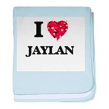 I Love Jaylan baby blanket