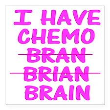 "Funny cancer bran brain Square Car Magnet 3"" x 3"""