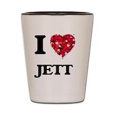 I Love Jett Shot Glass