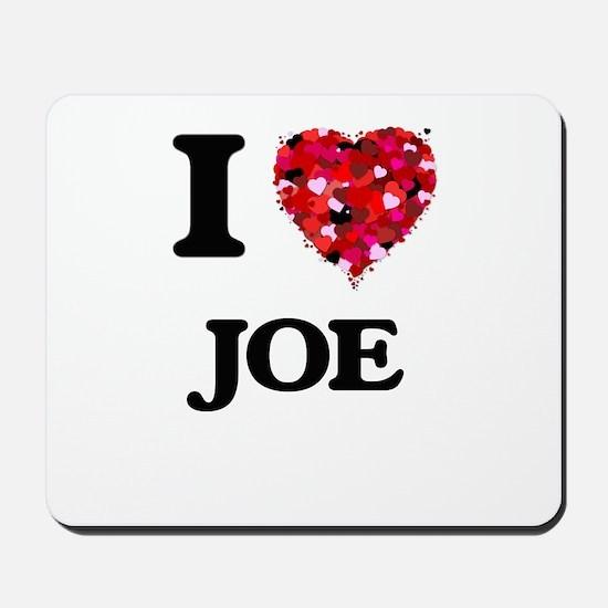 I Love Joe Mousepad