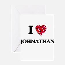 I Love Johnathan Greeting Cards