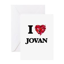 I Love Jovan Greeting Cards