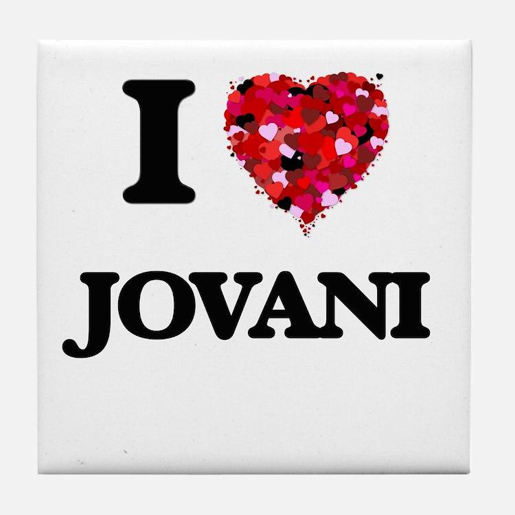 I Love Jovani Tile Coaster
