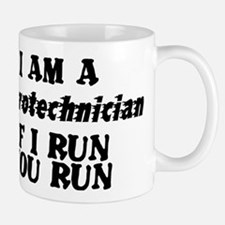 Pyrotechnician | If I Run | You Run Mugs