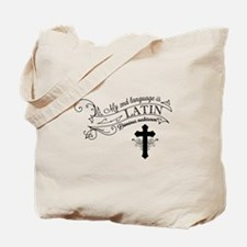 Latin is My 2nd Language Tote Bag