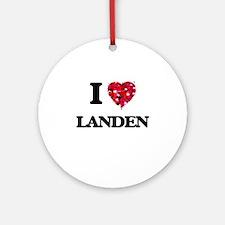 I Love Landen Ornament (Round)