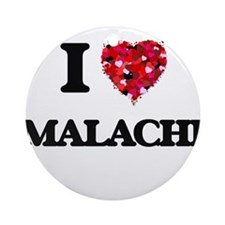 I Love Malachi Ornament (Round)