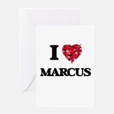 I Love Marcus Greeting Cards