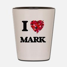 I Love Mark Shot Glass