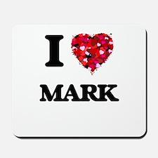 I Love Mark Mousepad