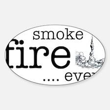Smoke, Fire, Event - high power rocketry Decal