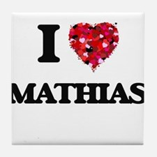 I Love Mathias Tile Coaster