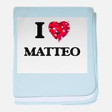 I Love Matteo baby blanket
