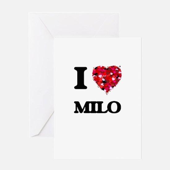 I Love Milo Greeting Cards
