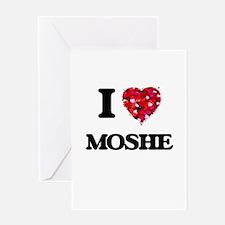 I Love Moshe Greeting Cards