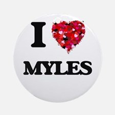 I Love Myles Ornament (Round)