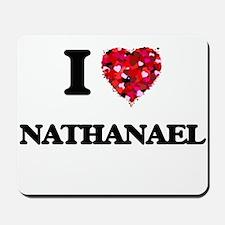 I Love Nathanael Mousepad