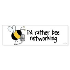 rather be networking Bumper Bumper Sticker