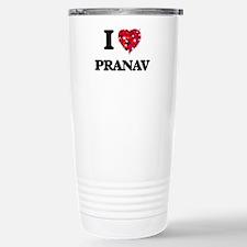 I Love Pranav Travel Mug