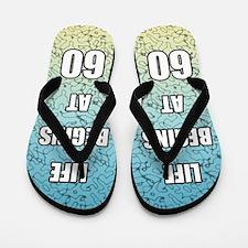 Life Begins At 60 Flip Flops