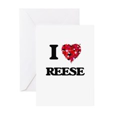 I Love Reese Greeting Cards