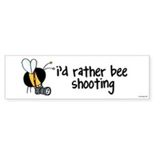 rather bee shooting Bumper Bumper Sticker