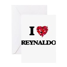 I Love Reynaldo Greeting Cards