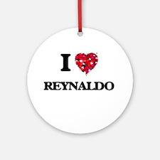 I Love Reynaldo Ornament (Round)