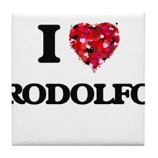 I Love Rodolfo Tile Coaster