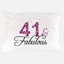 41 and Fabulous Pillow Case