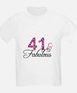 41 and Fabulous T-Shirt