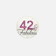 42 and Fabulous Mini Button