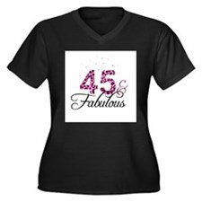 45 and Fabulous Plus Size T-Shirt