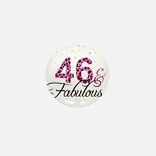 46 and Fabulous Mini Button