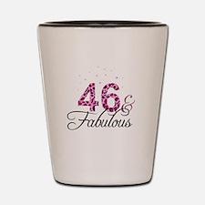 46 and Fabulous Shot Glass