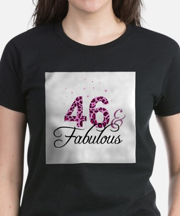 46 and Fabulous T-Shirt