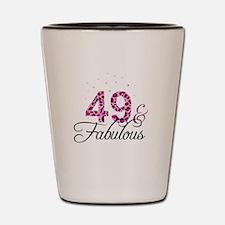 49 and Fabulous Shot Glass