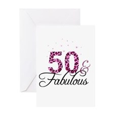 50 and Fabulous Greeting Cards