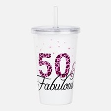 50 and Fabulous Acrylic Double-wall Tumbler