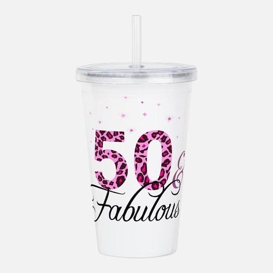 50 and Fabulous Acrylic Double-wall Tumbler
