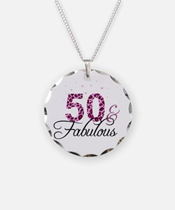 50 and Fabulous Necklace