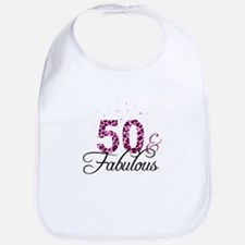 50 and Fabulous Bib