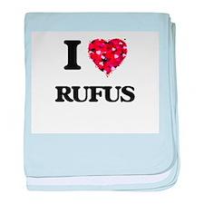 I Love Rufus baby blanket