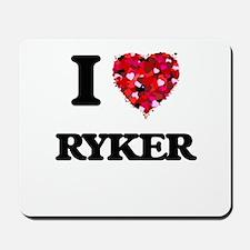 I Love Ryker Mousepad