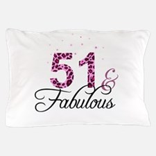 51 and Fabulous Pillow Case