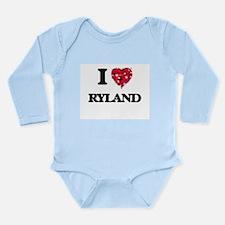 I Love Ryland Body Suit