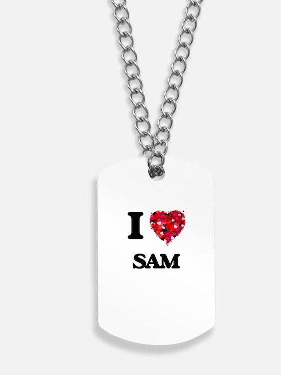 I Love Sam Dog Tags