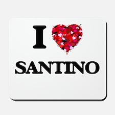 I Love Santino Mousepad