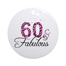 60 and Fabulous Ornament (Round)