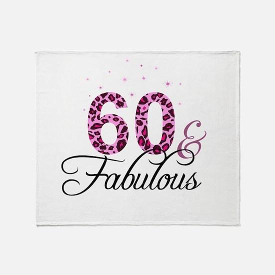 60 and Fabulous Throw Blanket